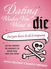 Cover of: Dating makes you want to die