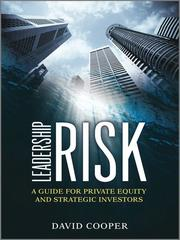 Cover of: Leadership risk: a guide for private equity and strategic investors