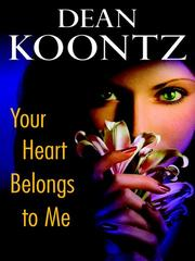 Cover of: Your Heart Belongs to Me