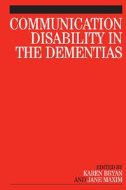 Cover of: COMMUNICATION DISABILITY IN THE DEMENTIAS