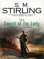 Cover of: The sword of the lady: a novel of the change