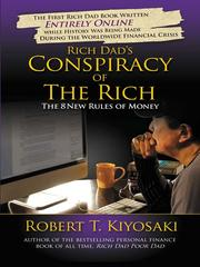 Cover of: Rich dad's conspiracy of the rich: the 8 new rules of money