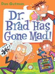 Cover of: Dr. Brad has gone mad!