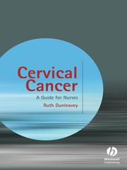 Cover of: Cervical cancer: a guide for nurses