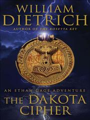 Cover of: The Dakota cipher: an Ethan Gage adventure