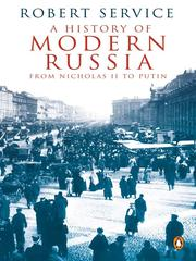Cover of: A history of modern Russia: from Nicholas II to Putin