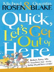 Cover of: Quick, let's get out of here