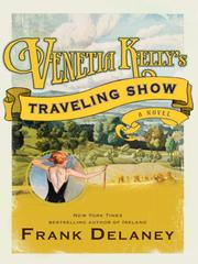 Cover of: Venetia Kelly's traveling show: a novel