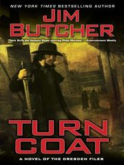 Cover of: Turn Coat: A Novel of the Dresden Files