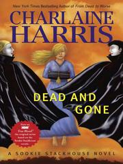 Cover of: Dead and Gone: A Sookie Stackhouse Novel (Sookie Stackhouse/True Blood)