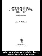 Cover of: CORPORAL HITLER AND THE GREAT WAR, 1914-1918: THE LIST REGIMENT