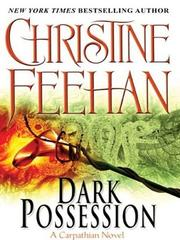 Cover of: Dark possession: a Carpathian novel