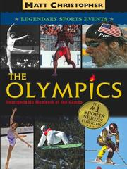 Cover of: The Olympics: unforgettable moments of the games