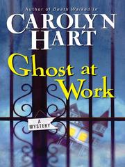 Cover of: Ghost at work: a Bailey Ruth mystery