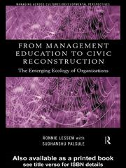 Cover of: From management education to civic reconstruction: the emerging ecology of organizations