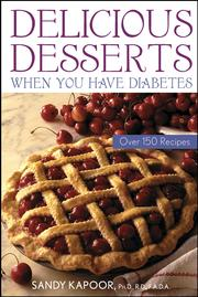 Cover of: Delicious desserts when you have diabetes