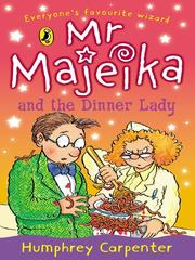 Cover of: Mr Majeika and the dinner lady