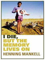 Cover of: I Die, But The Memory Lives On: A Personal Reflection on AIDS