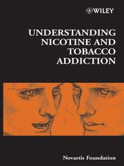 Cover of: Understanding nicotine and tobacco addiction