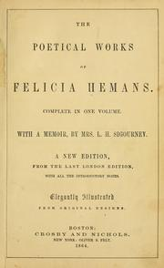 Cover of: The poetical works of Mrs. Felicia Hemans: complete in one volkume