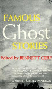 Cover of: Famous ghost stories: compiled and with an introductory note by Bennett A. Cerf.