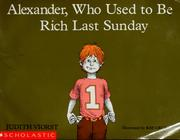 Cover of: Alexander, who used to be rich last Sunday