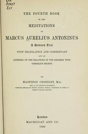 Cover of: The fourth book of the Meditations of Marcus Aurelius Antoninus: a revised text