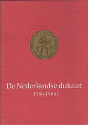 Cover of: De Nederlandse dukaat (1586-1986)