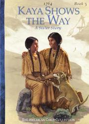 "Cover of: Kaya Shows the Way"": A Sister Story"