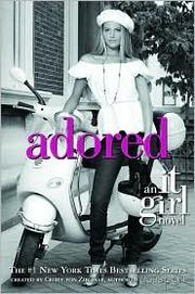 Cover of: Adored (It Girl #8)