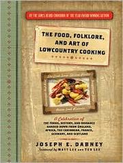Cover of: Food, Folklore, and the Art of Lowcountry Cooking