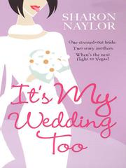 Cover of: Its My Wedding Too