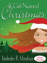 Cover of: A Girl Named Christmas