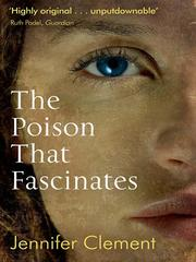 Cover of: The Poison That Fascinates