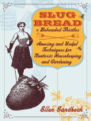 Cover of: Slug Bread and Beheaded Thistles