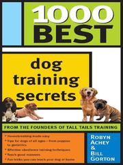 Cover of: 1000 Best Dog Training Secrets