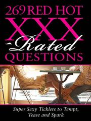 Cover of: 269 Red Hot XXX-Rated Questions