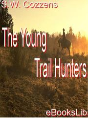 Cover of: The Young Trail Hunters