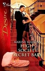 Cover of: High-Society Secret Baby