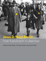 Cover of: Jews in Nazi Berlin