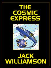 Cover of: THE COSMIC EXPRESS