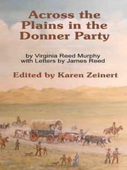 Cover of: Across the Plains in the Donner Party