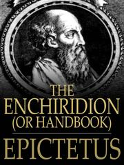Cover of: The Enchiridion, or Handbook