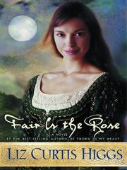 Cover of: Fair Is the Rose