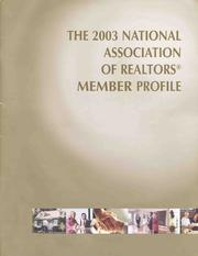 Cover of: THE 2003 NATIONAL ASSOCIATION OF REALTORS® MEMBER PROFILE