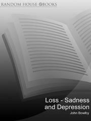 Cover of: Loss - Sadness and Depression
