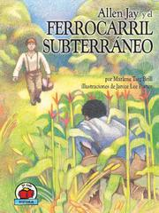 Cover of: Allen Jay y el Ferrocarril Subterraneo (Allen Jay and the Underground Railroad)
