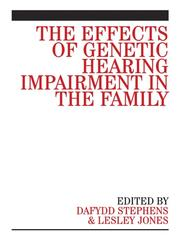 Cover of: The Effects of Genetic Hearing Impairment in the Family