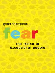 Cover of: Fear: The Friend Of Exceptional People