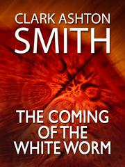 Cover of: The Coming of the White Worm